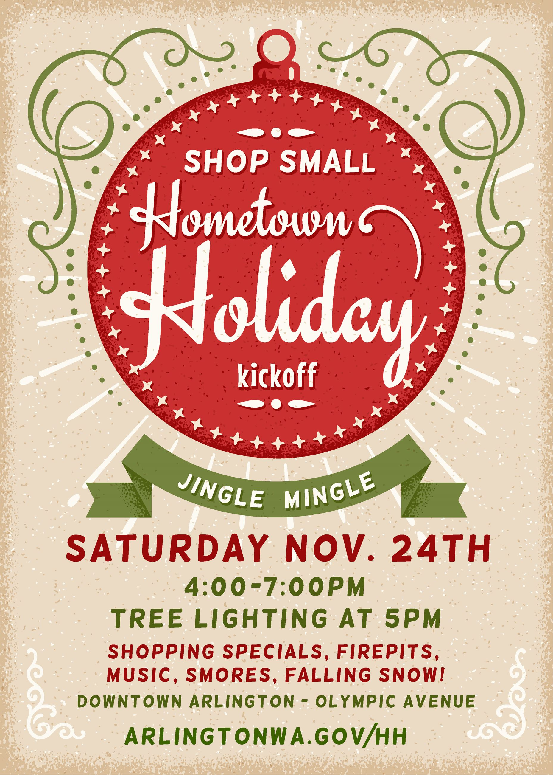 Nov 24 Shop Small Hometown Holiday 4:00-7:00pm. Tree lighting at 5pm.